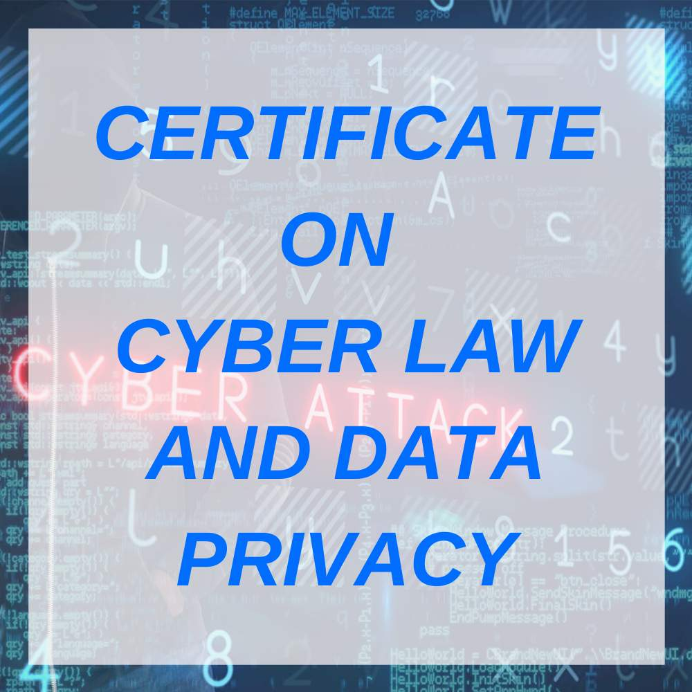CERTIFICATE ON CYBER LAW AND DATA PRIVACY