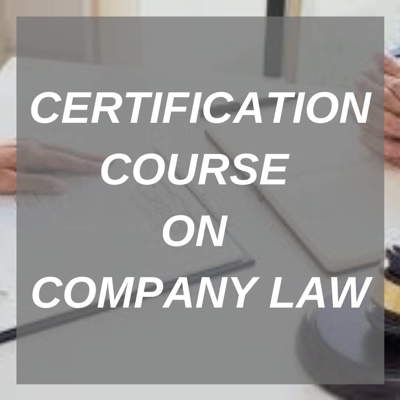 CERTIFICATION COURSE ON COMPANY LAW